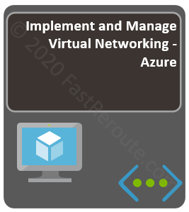 Implement and Manage Virtual Networking